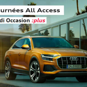 Audi  Royan : Journées Audi All Access