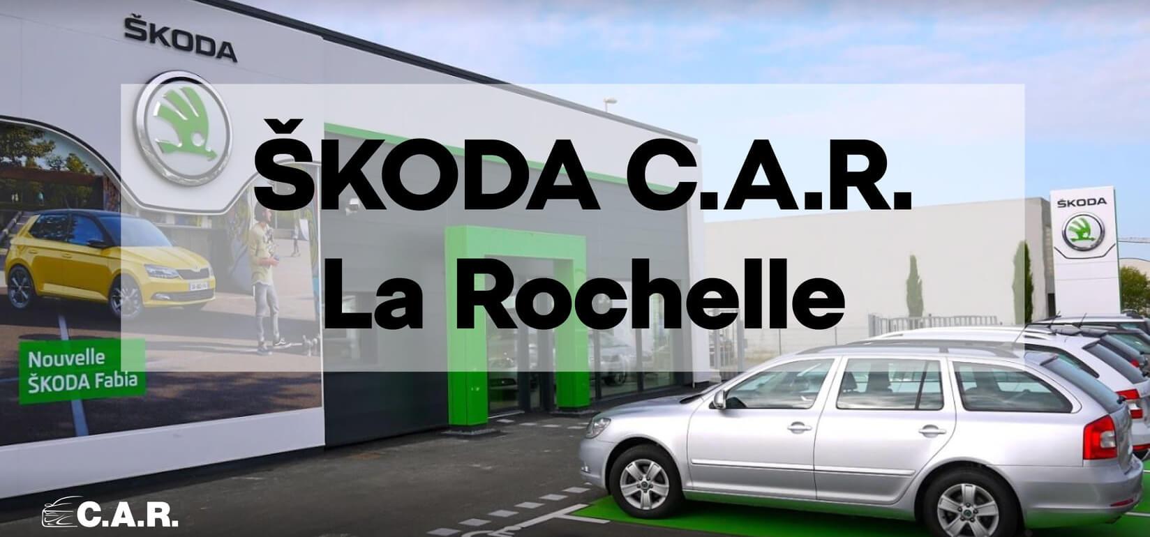 C.A.R. Skoda La Rochelle